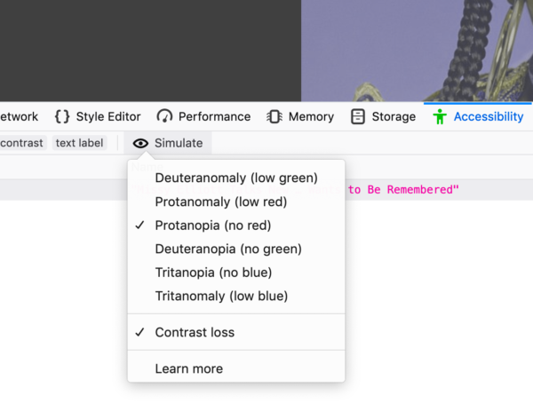Mock-up of a colour blindness simulation tool in the Accessibility pane of the Firefox DevTools. It is a dropdown panel that lists various forms of colour blindness, like Deuteranomaly and Protanomaly.